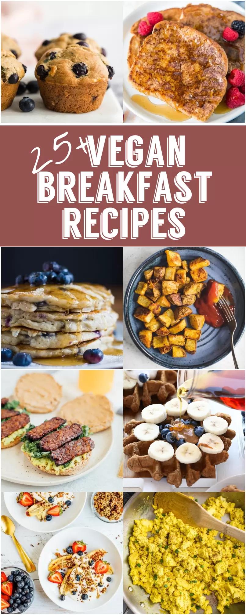 25 Delicious Vegan Breakfast Recipe Ideas Vegan Breakfast Recipe In 2020 Vegan Breakfast Recipes Healthy Breakfast Recipes Vegan Brunch Recipes