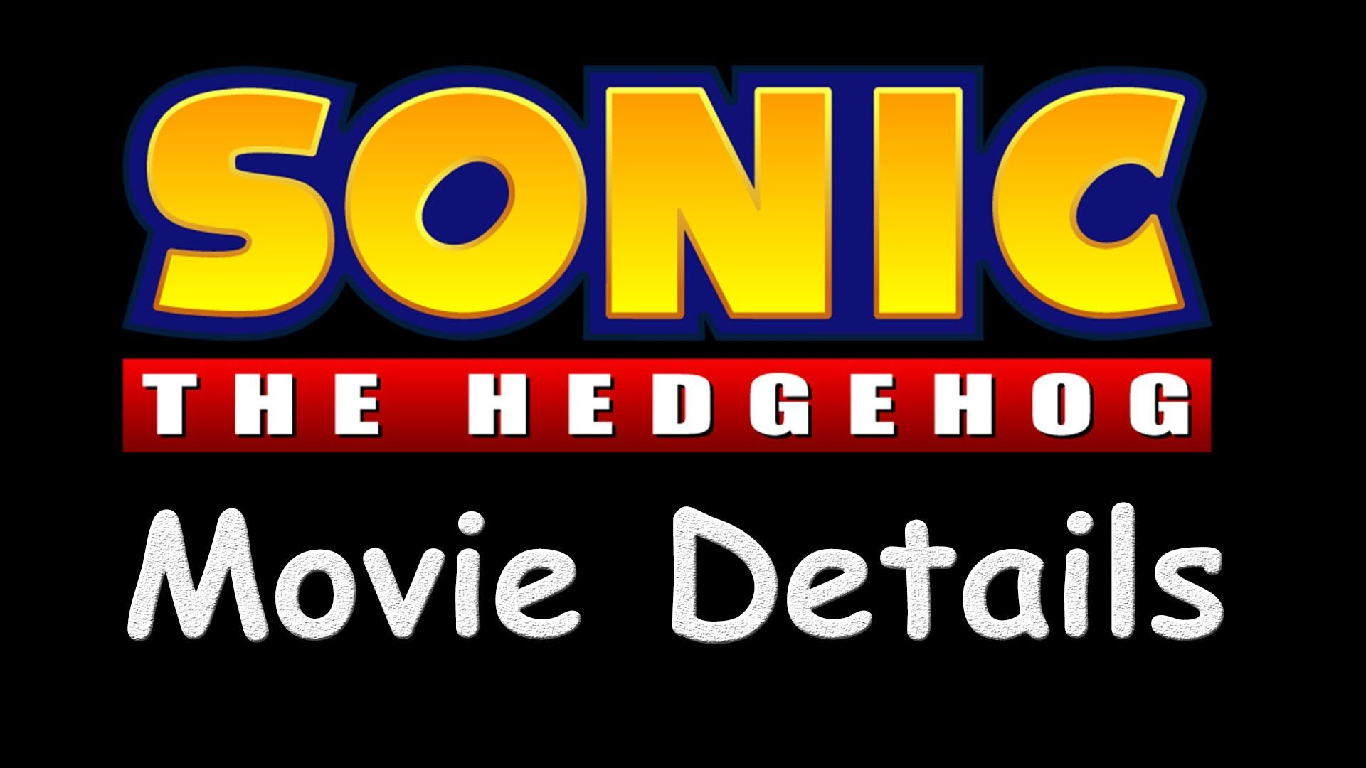 Sonic The Hedgehog - Movie Details?!