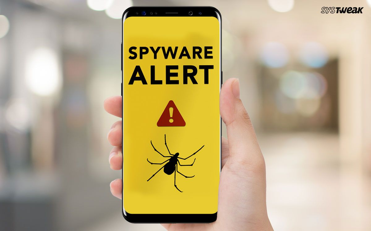 Best ways to detect spyware on android phone in 2020
