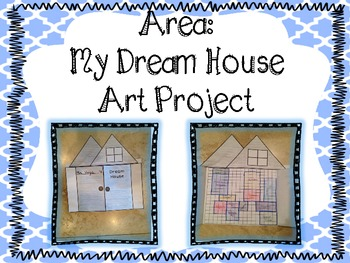 Project the house of my dream