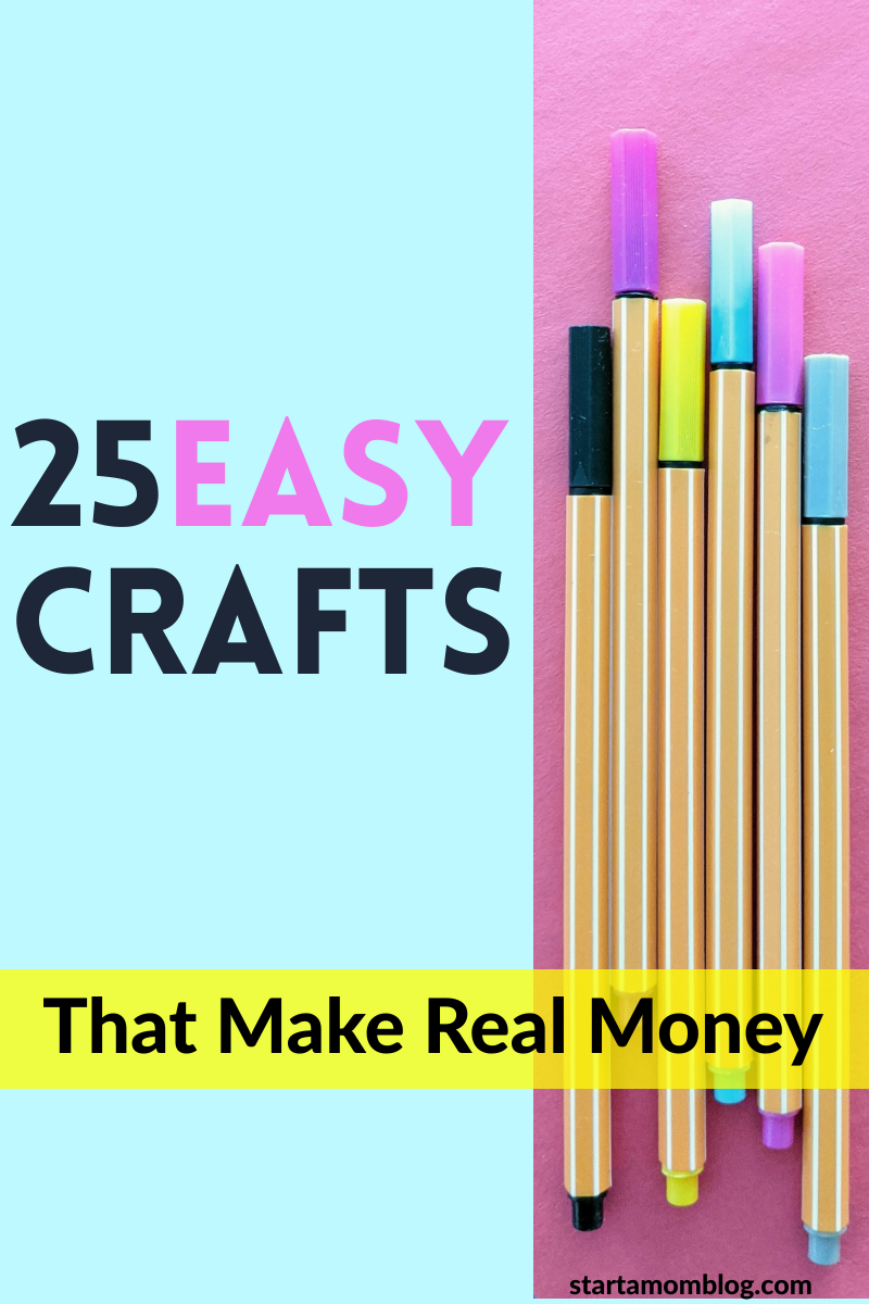 25 Easy Crafts That Make Real Money in 2020 How to make