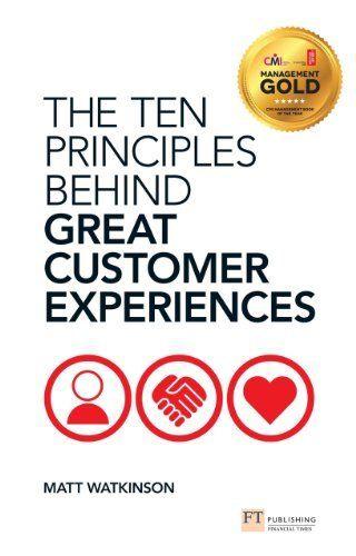 The Ten Principles Behind Great Customer Experiences (Financial Times Series) by Matt Watkinson, http://www.amazon.ca/dp/B00BFSMXGU/ref=cm_sw_r_pi_dp_wB4Xvb13NBFNR