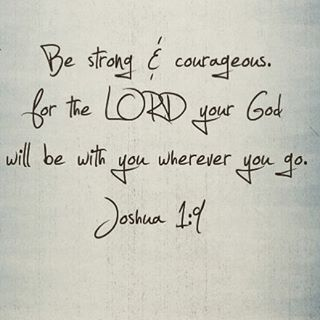 Bible Quote 365 Be Strong Courageous Quote Positive Bible