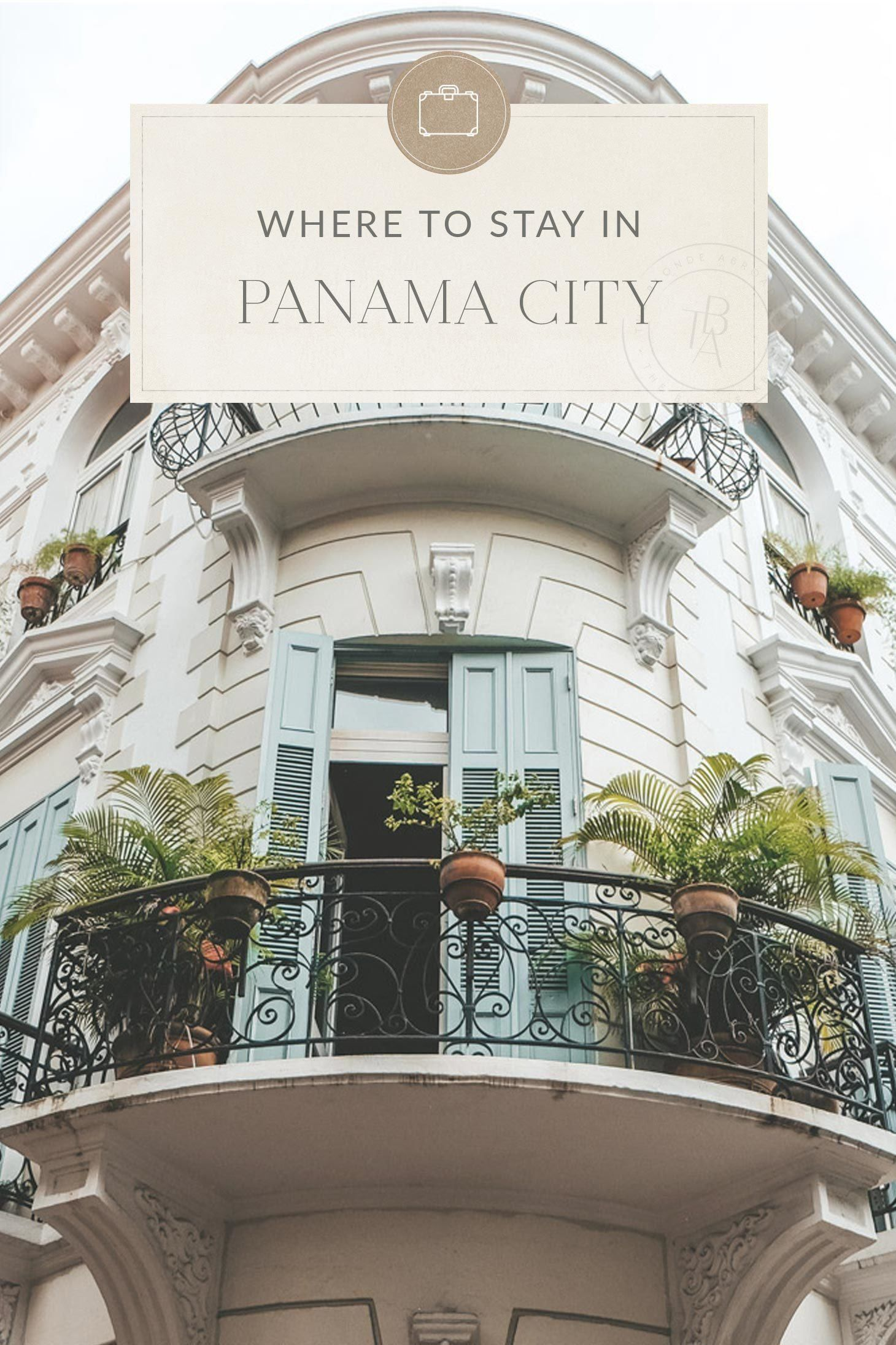 The Ultimate Panama City Travel Guide The Blonde Abroad Panama City Panama Best Hotels In Panama Panama Travel