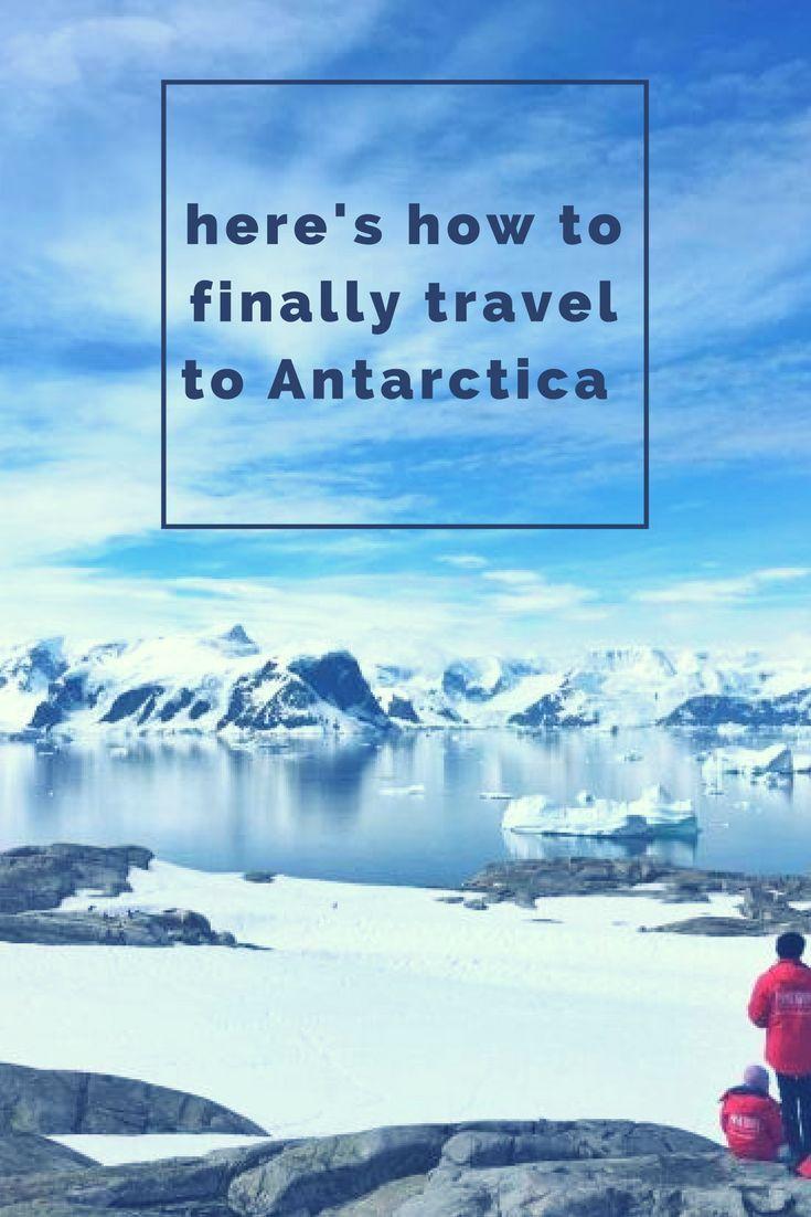 Hereu0027s How To Finally Cross Continent Seven Off Your Travel List  #Antarctica #bucketlist