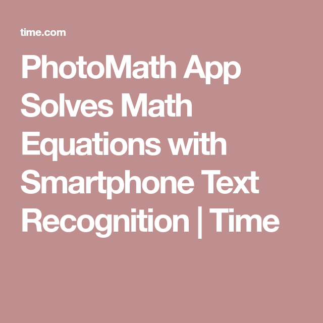 This App Can Scan and Solve Math Equations Instantly App