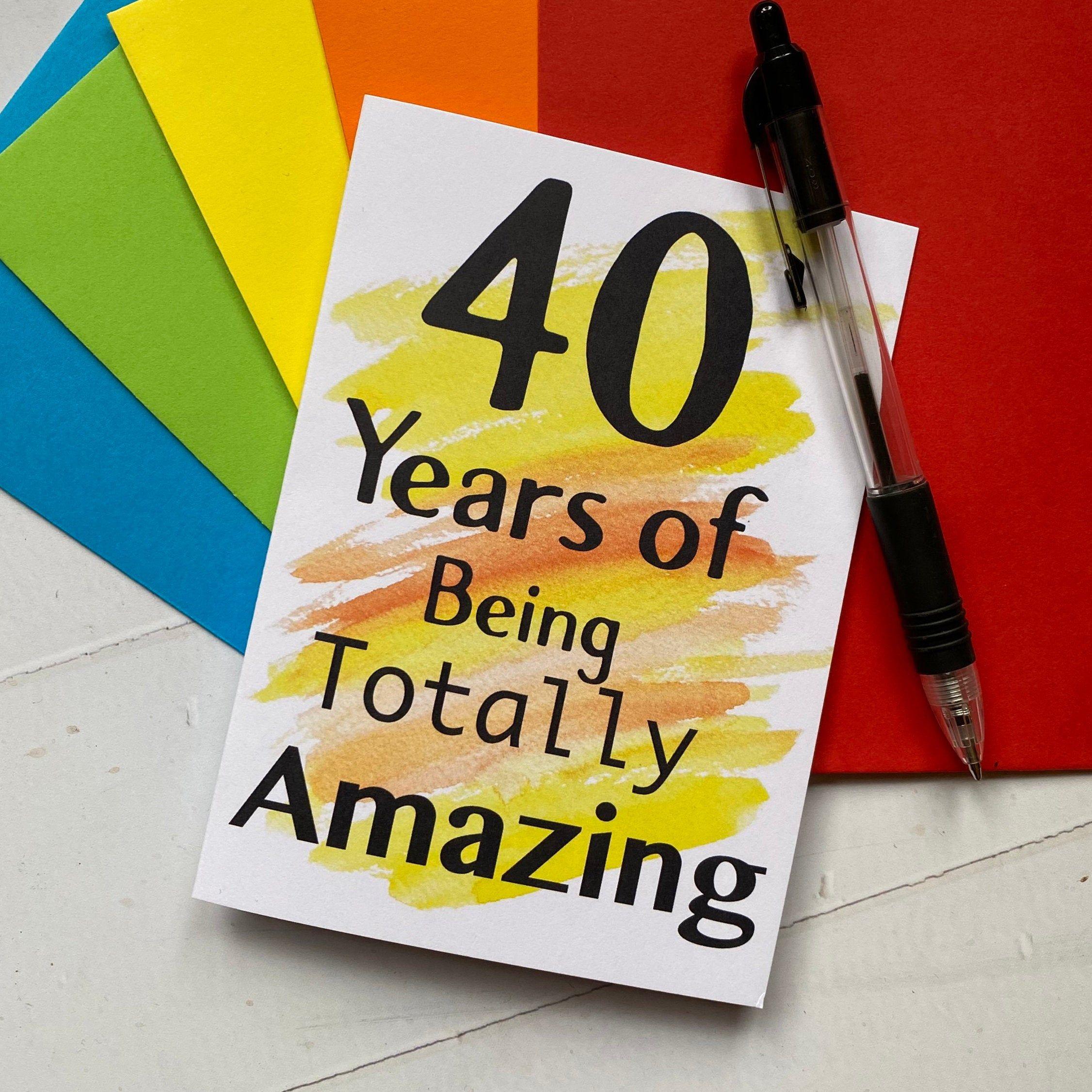 40th Birthday Card Fun 40th Card 40 Years Of Being Amazing Birthday Card 40th Birthday Fu 40th Birthday Cards Old Birthday Cards Birthday Cards For Men