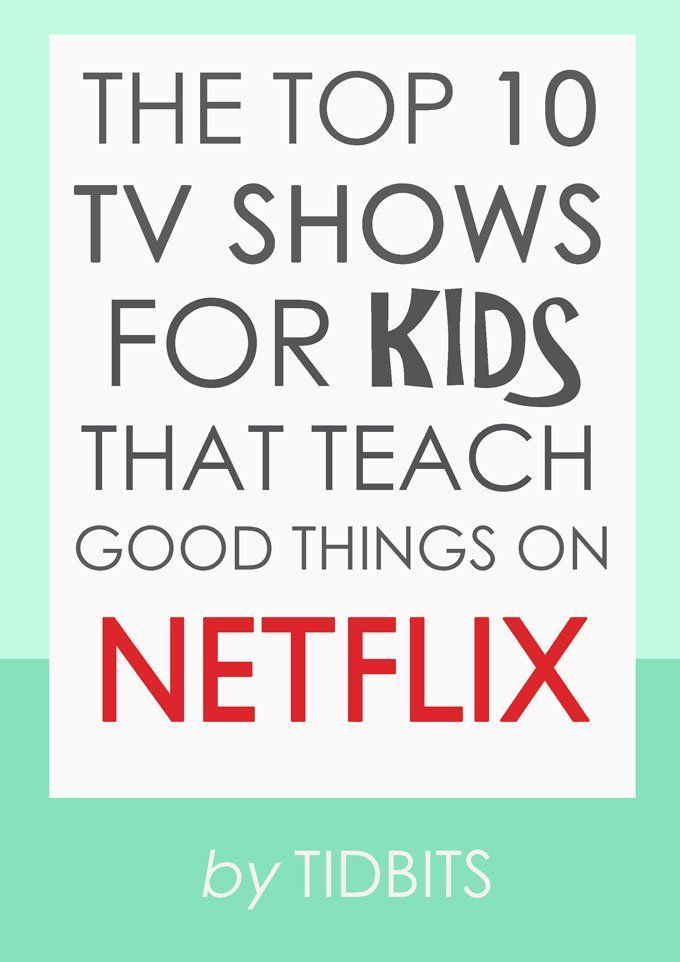 Photo of The Top 10 TV Shows for Kids That Teach Good Things on Netflix #good #kids #Netf…