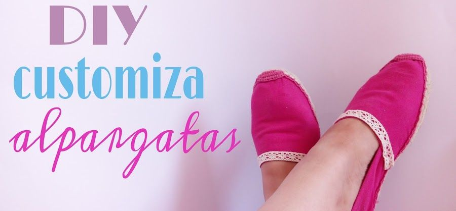 DIY Customiza tus alpargatas