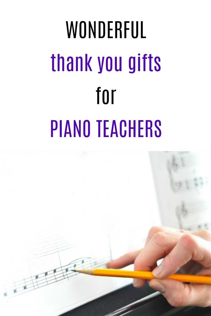 Thank You Gift Ideas For Piano Teachers How To A Teacher End Of Year Gifts Final Recital Christmas