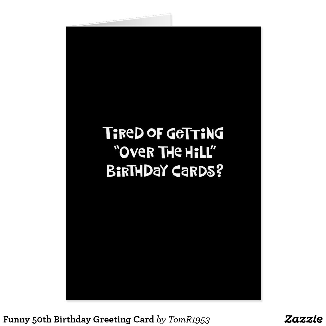 Funny 50th birthday greeting card funny greeting cards pinterest funny 50th birthday greeting card m4hsunfo