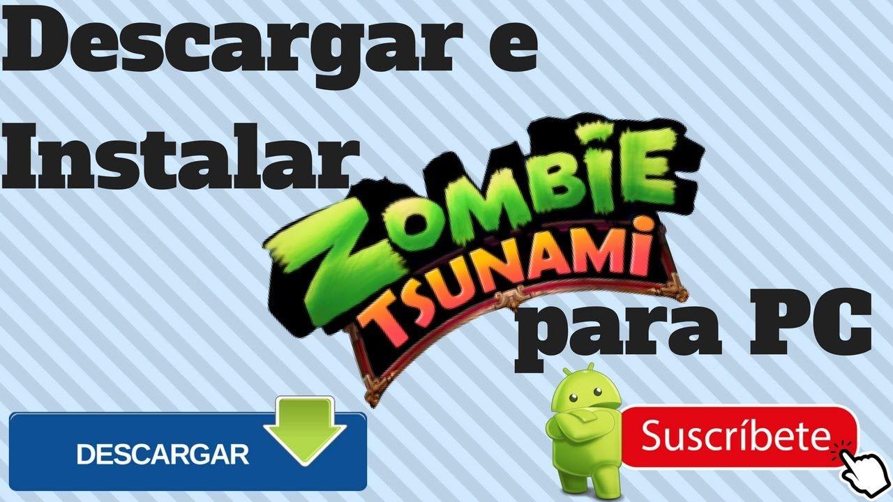 Descargar Zombie Tsunami Para Pc Ultima Version 2017 Gratis Tsunami Descarga Juegos Juegos
