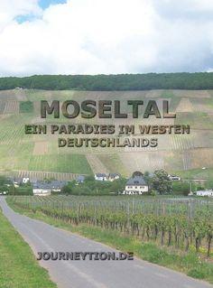 Ein Paradies im Westen Deutschlands - Die Mosel ist für guten Wein bekannt! Ich nehme Dich mit auf eine 3-Tages-Radtour - ©️️ Journeytion