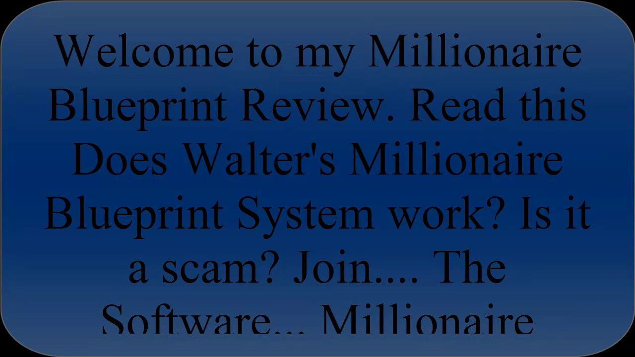 Millionaires blueprint is millionaire blueprint system a scam or millionaires blueprint is millionaire blueprint system a scam or best bi latest world news pinterest malvernweather