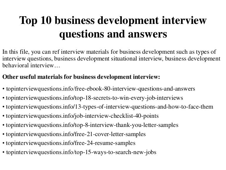Charming Top 10 Business Development Interview Questions And Answers In  This File, You Can Ref
