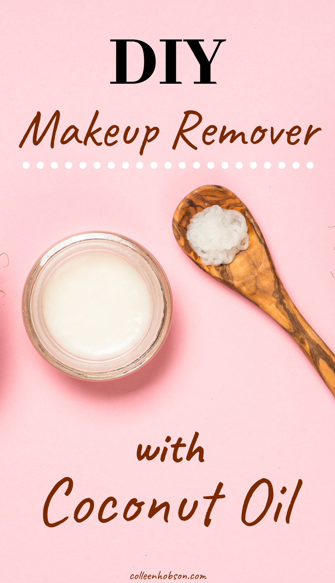 How To Make Coconut Oil Makeup Remover in 2020 Coconut