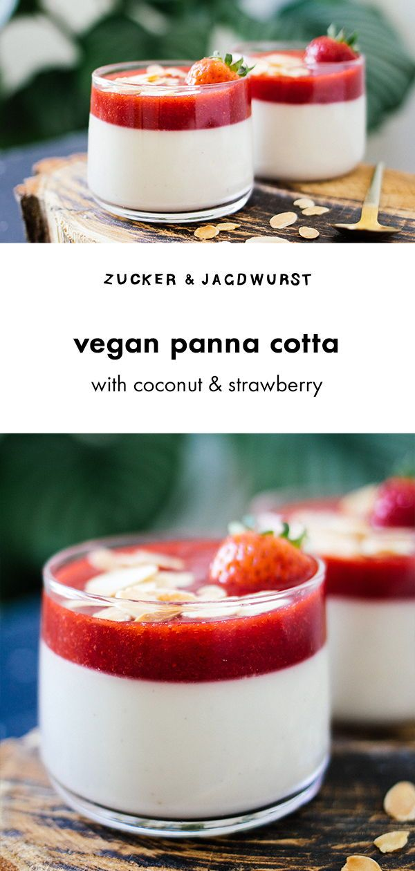 Vegan Coconut Panna Cotta with Strawberry Sauce Vegan Coconut Panna Cotta with strawberries