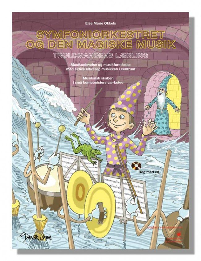 Symfoniorkestret og den magiske musik (incl. CD)