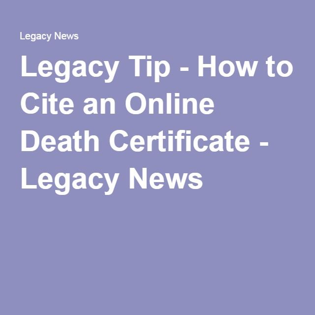 Legacy Tip  How To Cite An Online Death Certificate  Legacy News