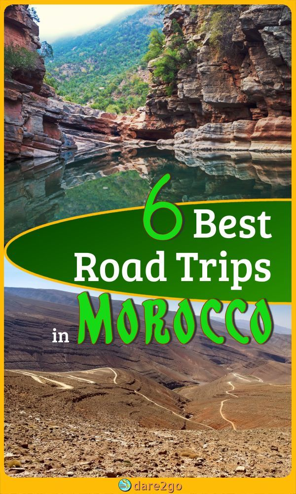 6 Best Road Trips to See Morocco's Beautiful Lands