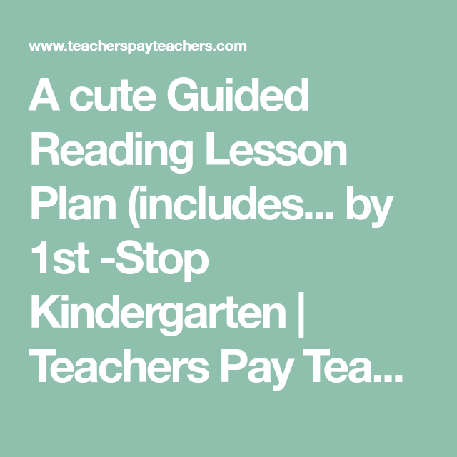 A Cute Guided Reading Lesson Plan Includes  By St Stop