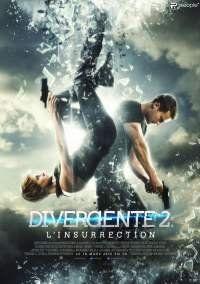 Divergente 2 L Insurrection Insurgent Movie Divergent Series Free Movies Online