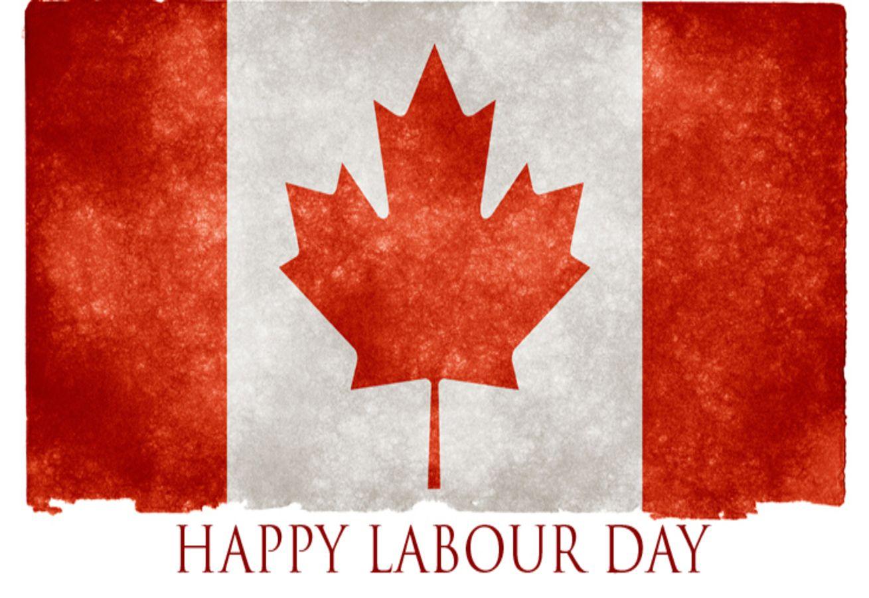 LABOUR DAY ITS SIGNIFICANCE & ORIGINATION IN CANADA in