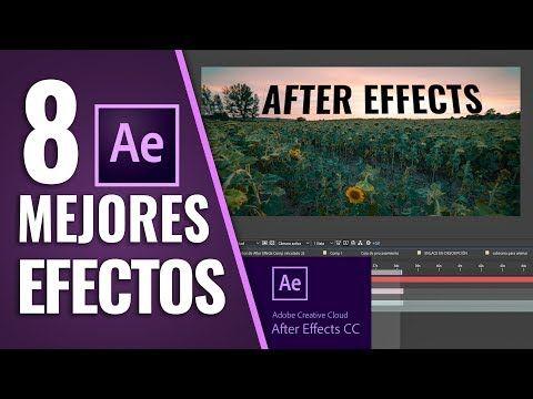 8 MEJORES EFECTOS en AFTER EFFECTS - YouTube | Tutoriales