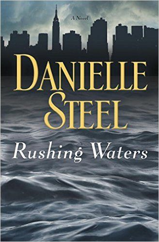 Rushing Waters A Novel Danielle Steel 9780345531094