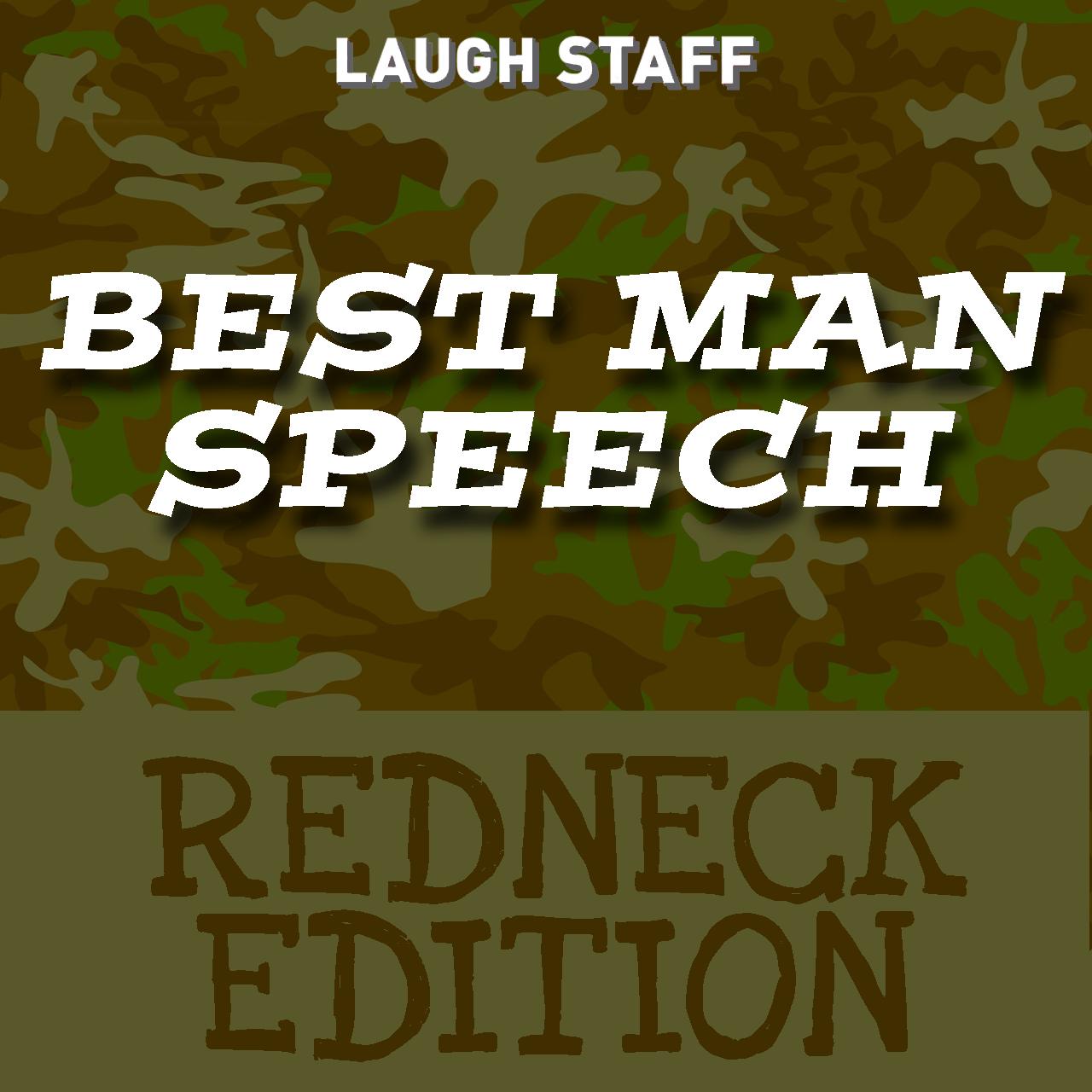 Funny Best Man Sch Redneck Edition
