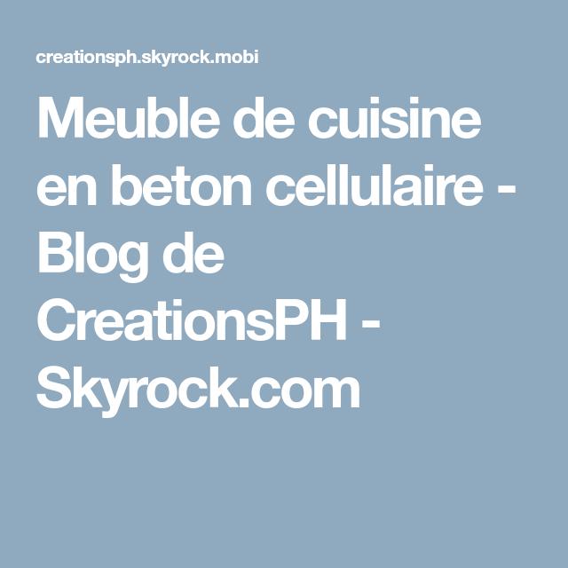 Beau Meuble De Cuisine En Beton Cellulaire   Blog De CreationsPH   Skyrock.com