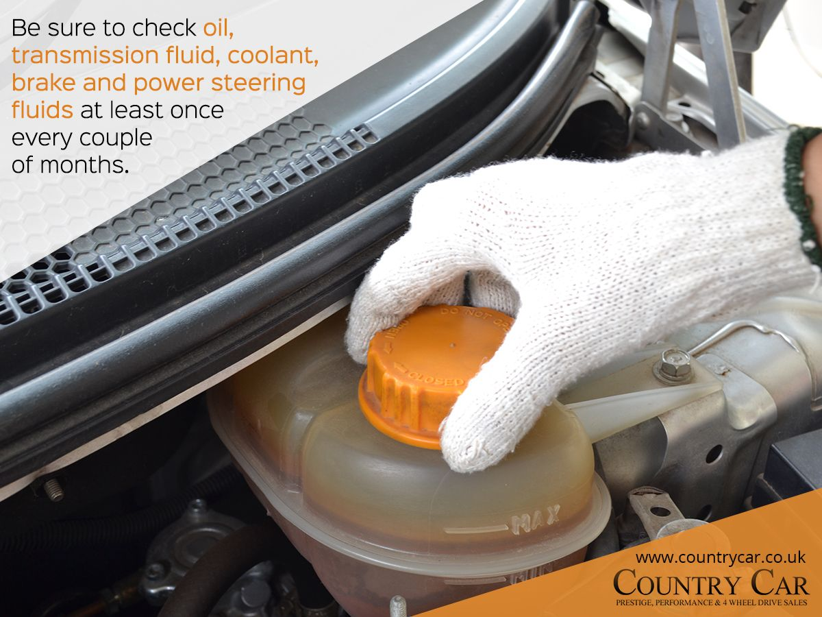Be sure to check oil, transmission fluid, coolant, brake