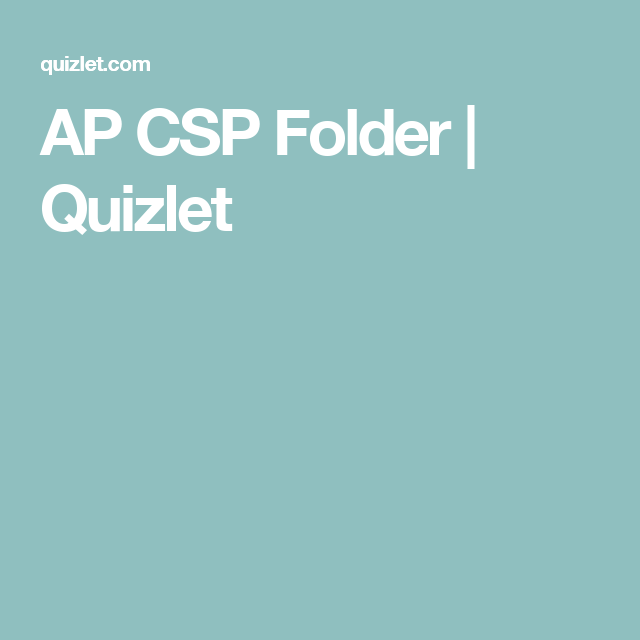 Ap Csp Folder Quizlet Folders Vocabulary Learning