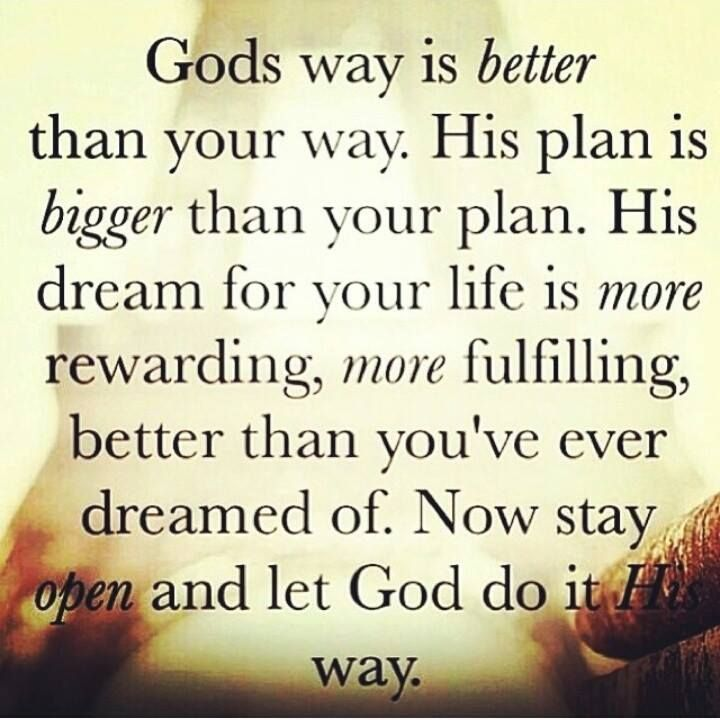 Gods Got A Plan For Me Quotes Pinterest God Faith And