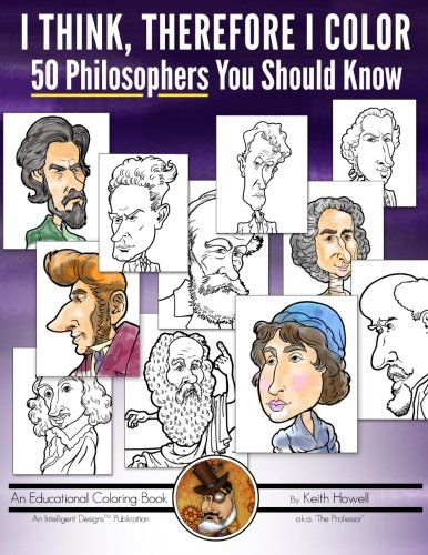 I Think, Therefore I Color: 50 Philosophers You Should Know by Keith Howell http://www.amazon.com/dp/1507850735/ref=cm_sw_r_pi_dp_BtR4ub0S1VZDZ