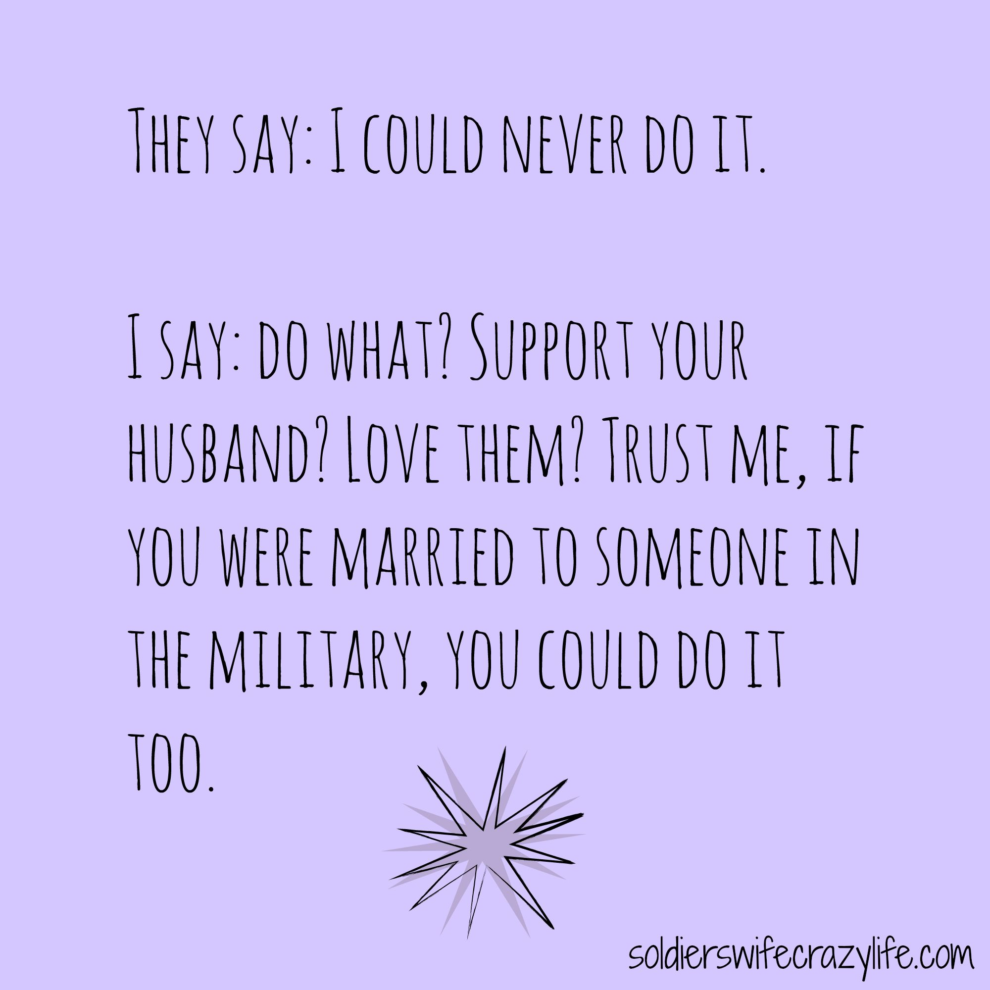 22 Memes All About Military Marriage Military Marriage Military Spouse Quotes Military Wife Life