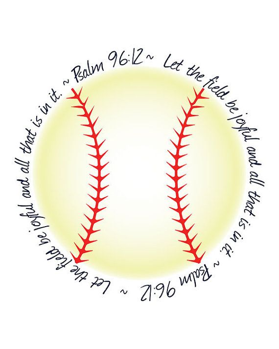 "Photo of Psalm 96:12 Printable Religious Bible Verse Softball Sign, ""Let the Field be joyful and all that is in it."" INSTANT DOWNLOAD"