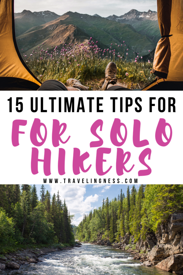 Photo of 15 Ultimate Tips For Female Solo Hikers