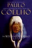 The witch of Portobello : a novel / Paulo Coelho ; translated from the Portuguese by Margaret Jull Costa.