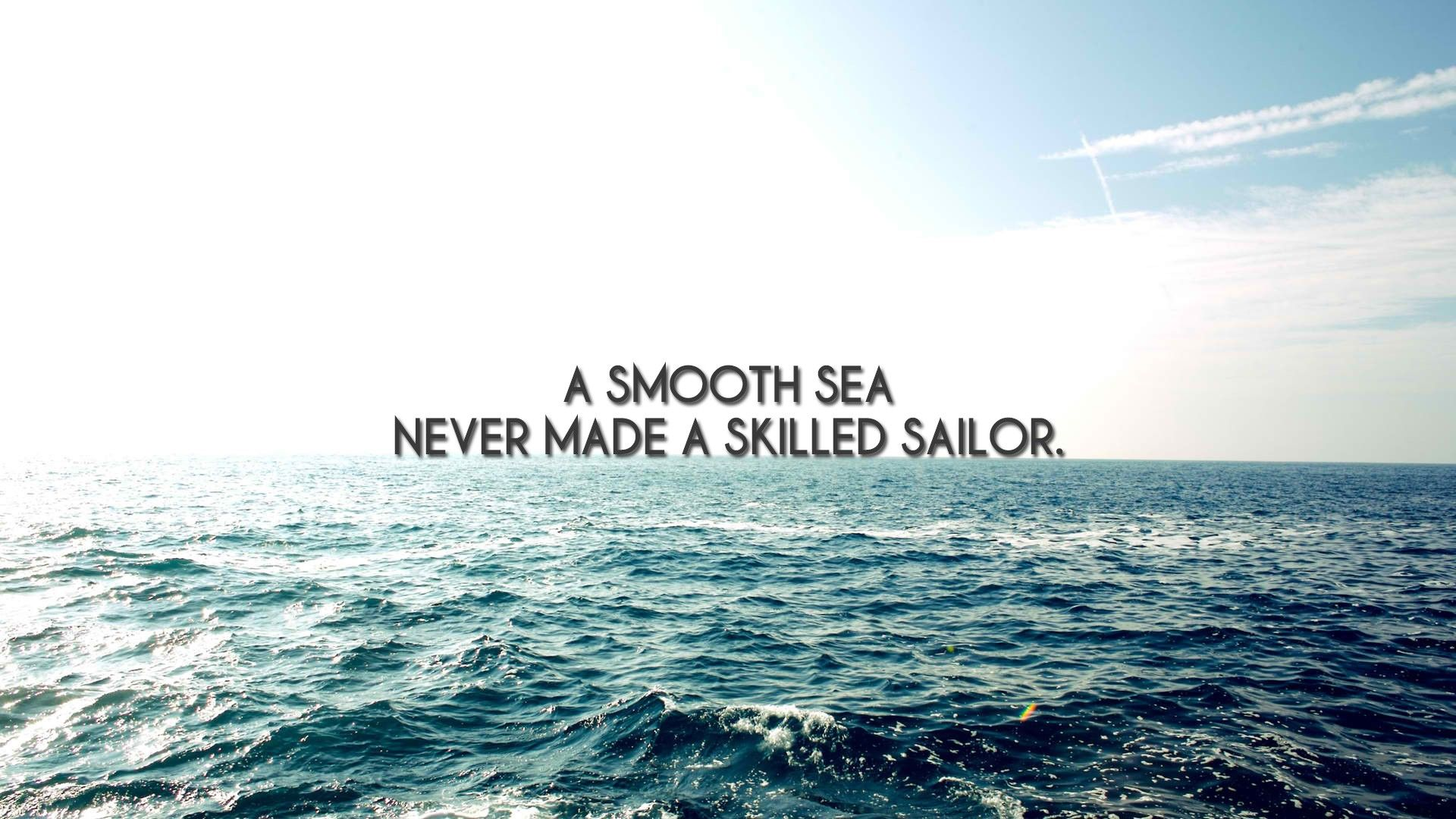 sailor at sea inspirational quote hd wallpaper desktop background