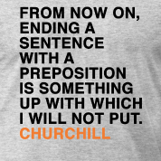 Ha!! // There's nothing wrong with ending a sentence on a preposition. - Language - Jul 19, 2012 - Interesting Facts and Fun Facts - OMG Facts