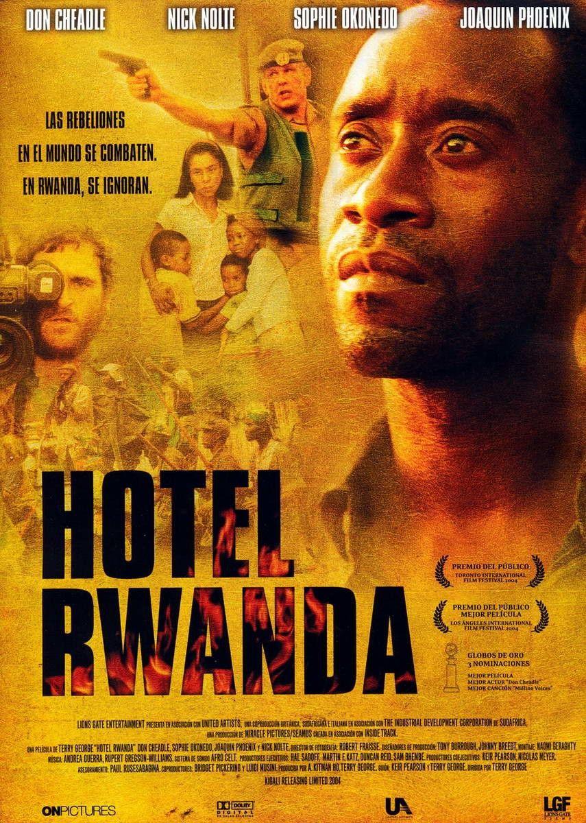 Hotel Rwanda Terry George The True Life Story Of Paul