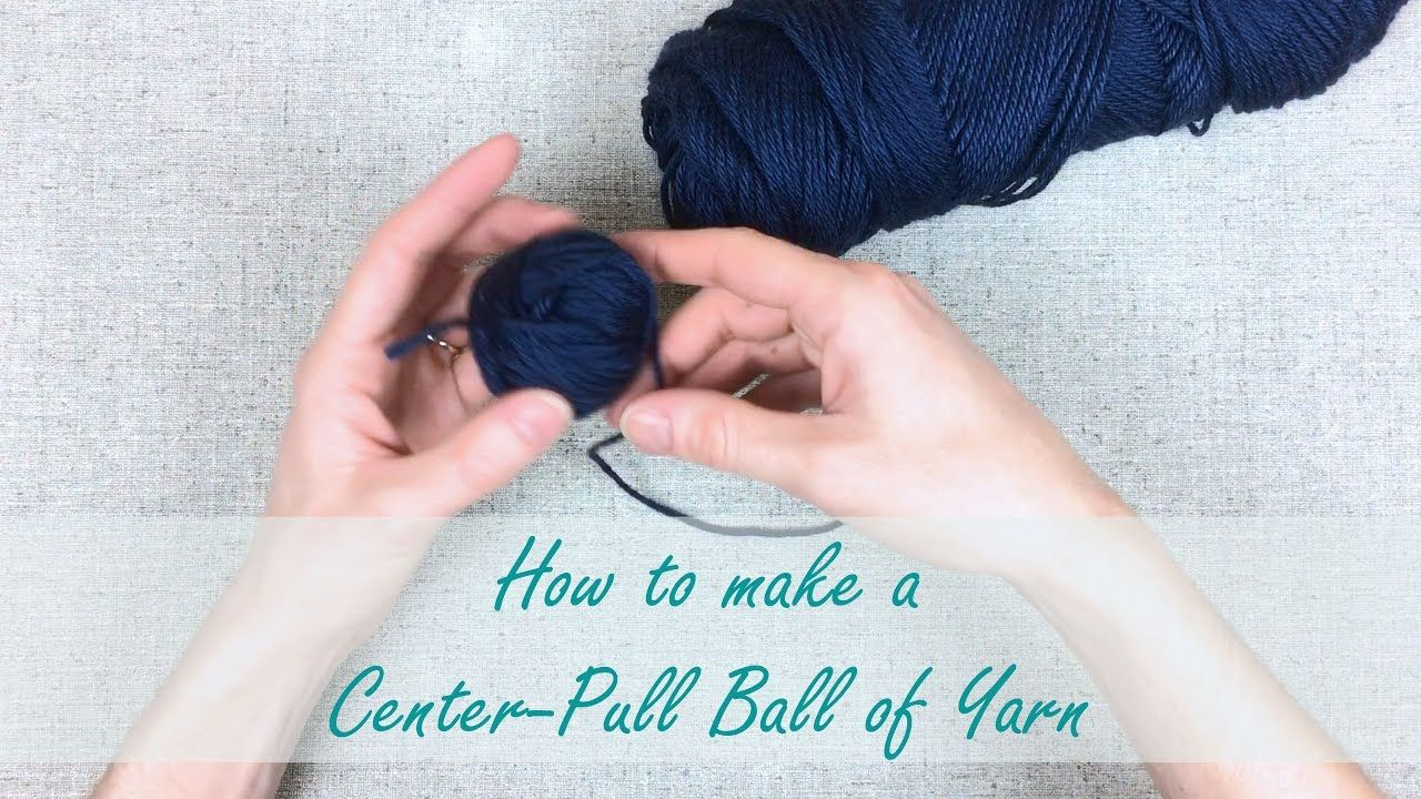 Learn how to make a center pull ball of yarn without tools in this learn how to make a center pull ball of yarn without tools in this youtube tutorial baditri Image collections
