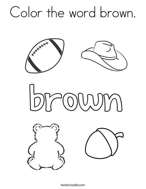 Color The Word Brown Coloring Page Twisty Noodle Color Word Activities Color Color Worksheets