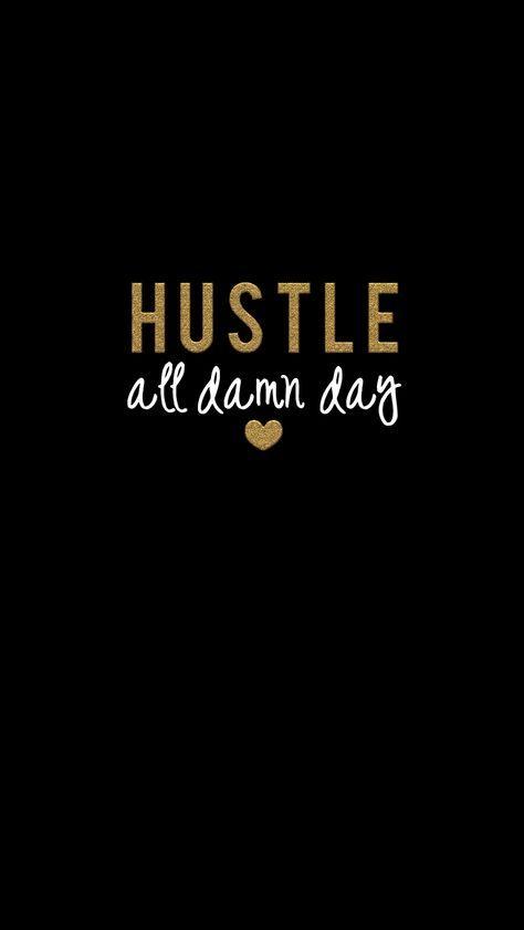 Hustle Hard Risspected Backgrounds Hustle Hustle Quotes Beauteous Death Quote Wallp