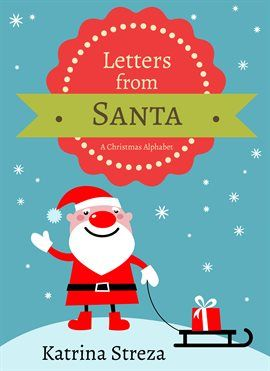 Letters From Santa  Katrina Streza Download Free With Your Mesa