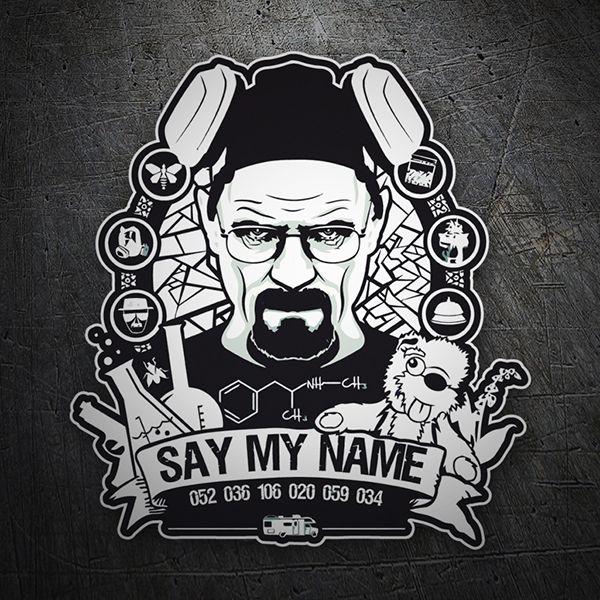 Pegatinas: Breaking Bad Say My Name #BreakingBad #Vinilo #Pegatina