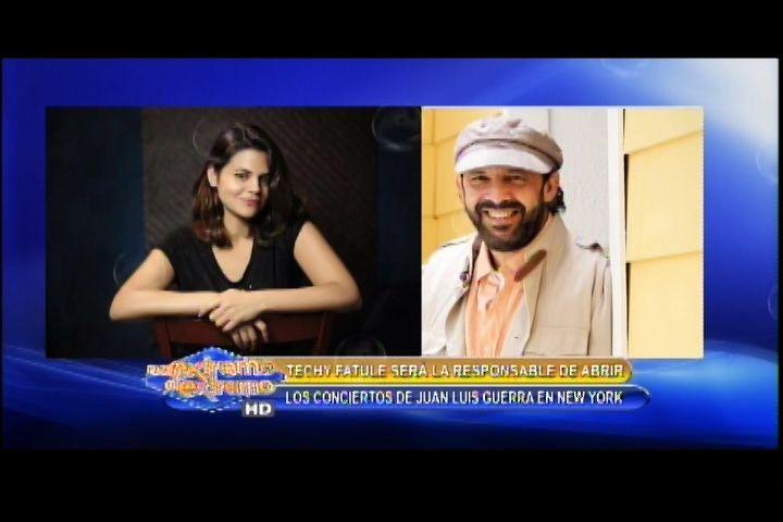 Techy Fatule Abrirá Concierto De Juan Luis Guerra En New York