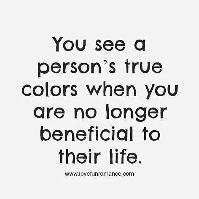 A person's true colors life quotes life life lessons