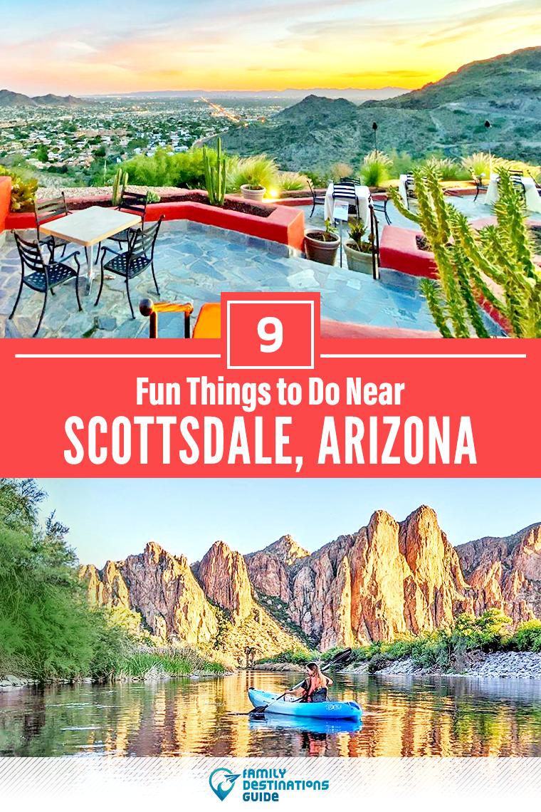 9 Fun Things To Do Near Scottsdale Arizona Cool Places To Visit Fun Places To Go Fun Things To Do